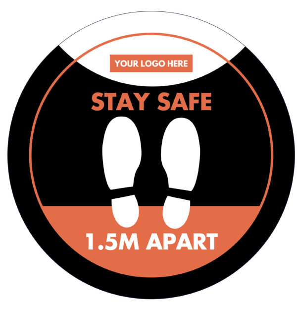 Stay Safe 1.5 M Apart 300mm Insert Your Logo And Colours